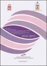 Rapporto sulla situazione del personale femminile e maschile nelle aziende con più di 100 dipendenti della Puglia per il biennio 2010-2011
