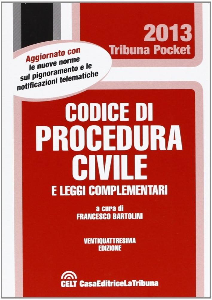 Codice di procedura civile e le leggi complementari.