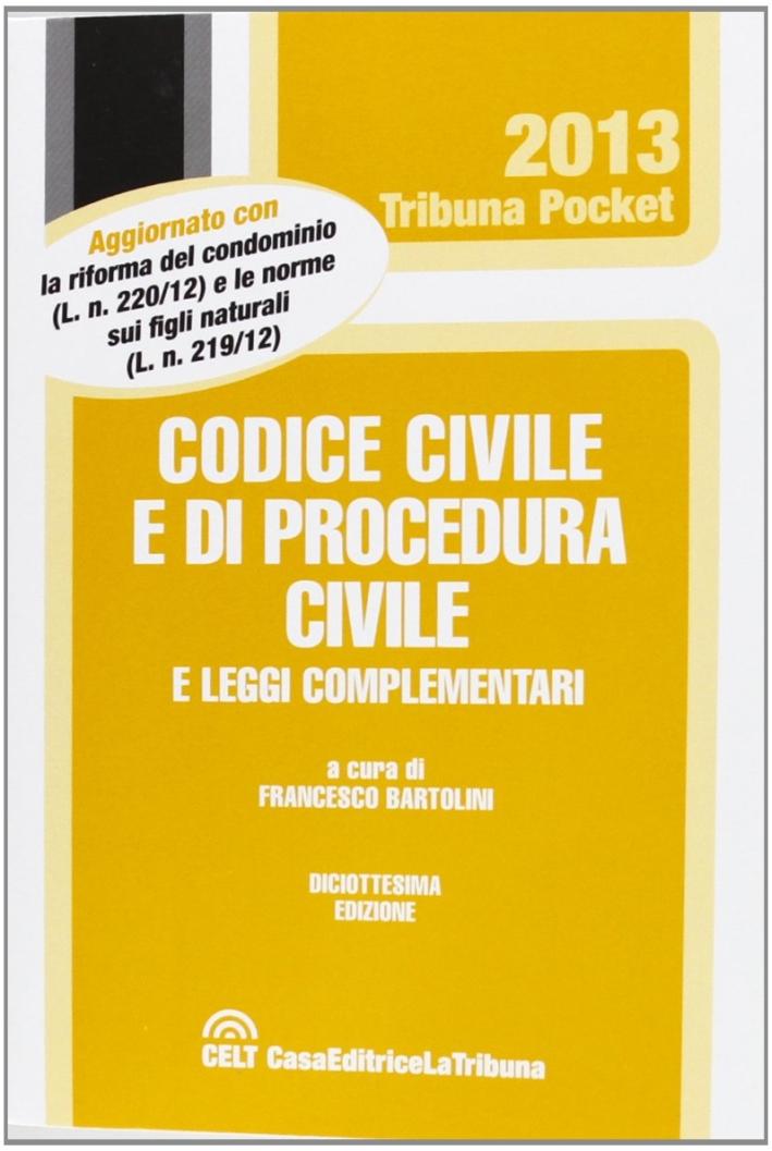 Codice civile e di procedura civile e le leggi complementari