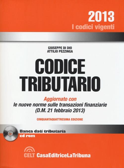 Codice Tributario. Nuova Edizione. [Con CD-ROM].