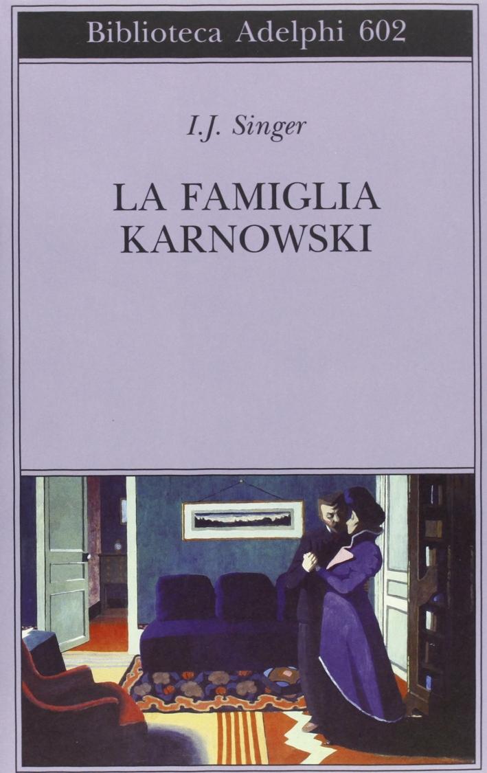 La famiglia Karnowski.
