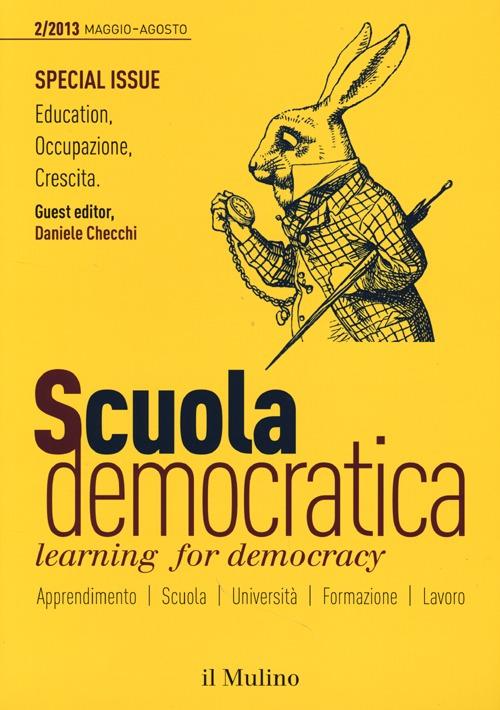 Scuola democratica. Learning for democracy (2013). Vol. 2: Maggio-agosto
