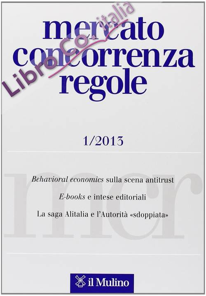 Mercato concorrenza regole (2013). Vol. 1.