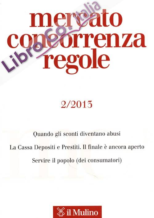 Mercato concorrenza regole (2013). Vol. 2.