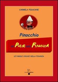 Pinocchio nel paese della finanza. Le parole chiave della finanza.