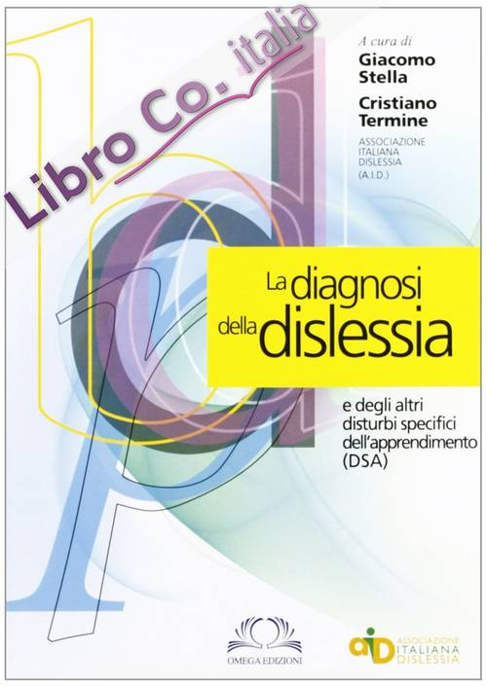 La diagnosi della dislessia e degli altri disturbi specifici dell'apprendimento