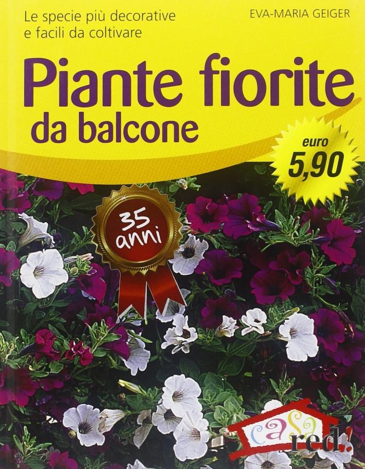 Piante fiorite da balcone.