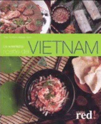 Le autentiche ricette del Vietnam.
