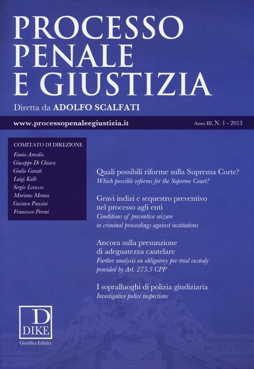 Processo penale e giustizia (2013). Vol. 1