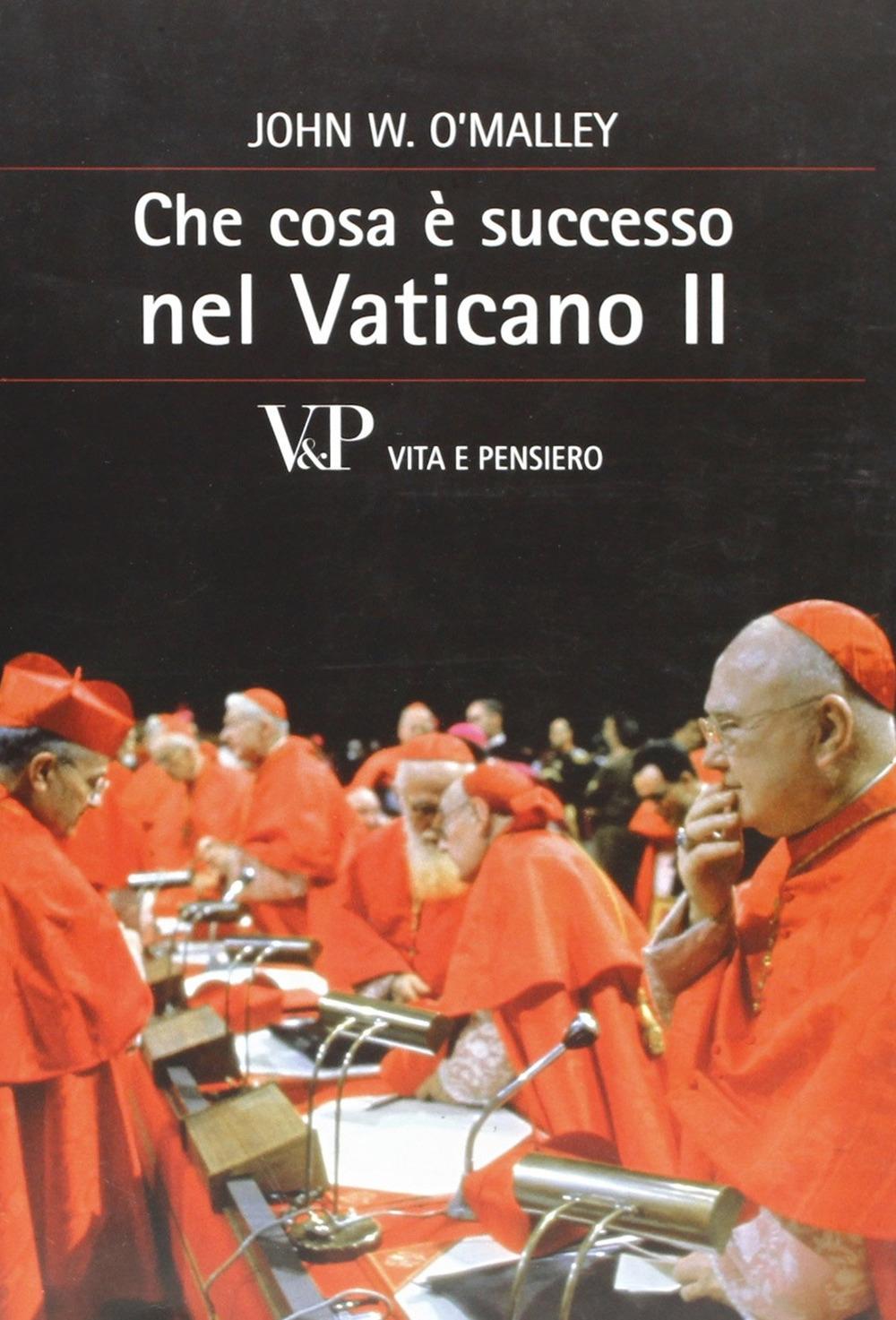 Che cosa è successo nel Vaticano II.