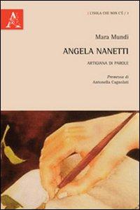 Angela Nanetti, artigiana di parole.