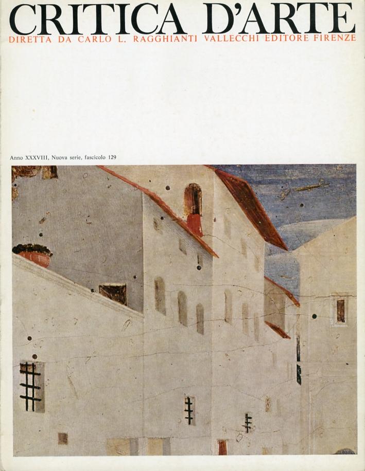 Critica d'arte. Anno XX (XXXVIII). Nuova serie. Fascicolo 129
