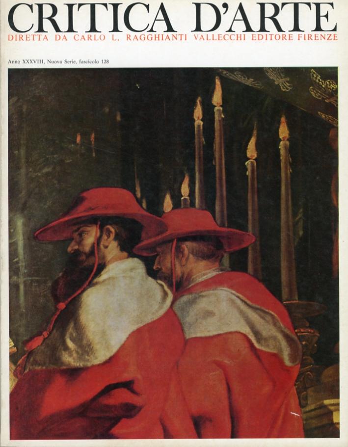 Critica d'arte. Anno XXXVIII. Nuova serie. Fascicolo 128