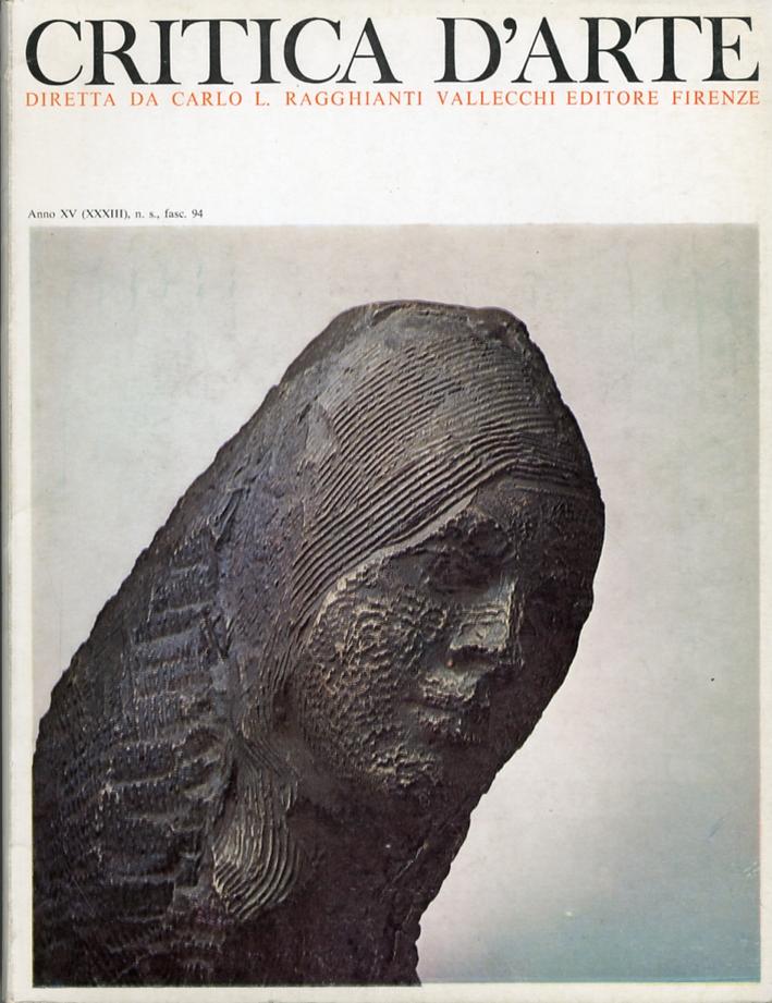 Critica d'arte. Anno XV (XXXIII). Nuova serie. Fascicolo 94.
