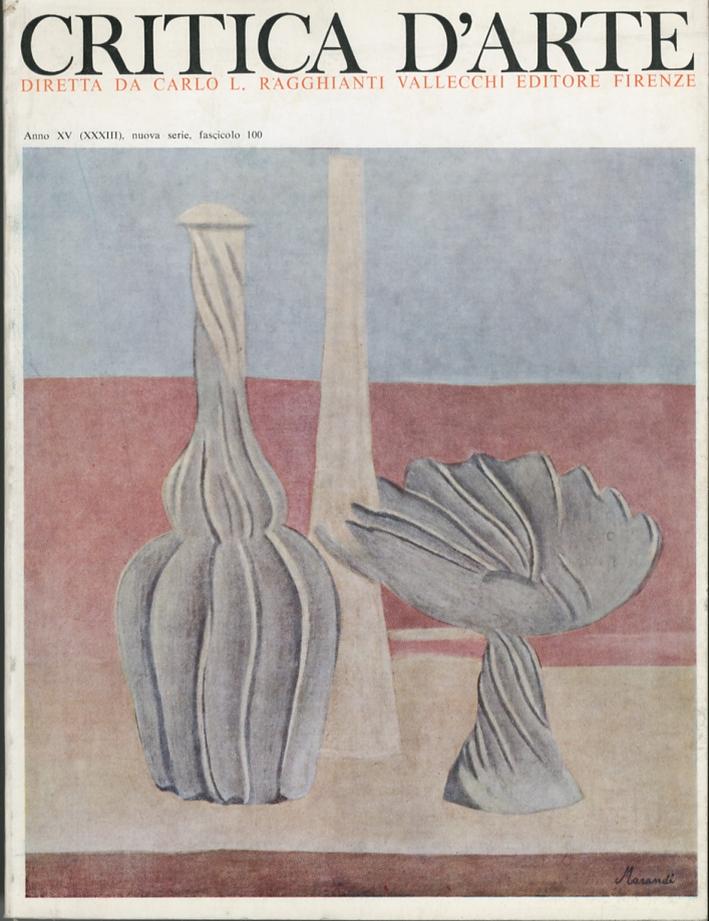 Critica d'arte. Anno XV (XXXIII). Nuova serie. Fascicolo 100.
