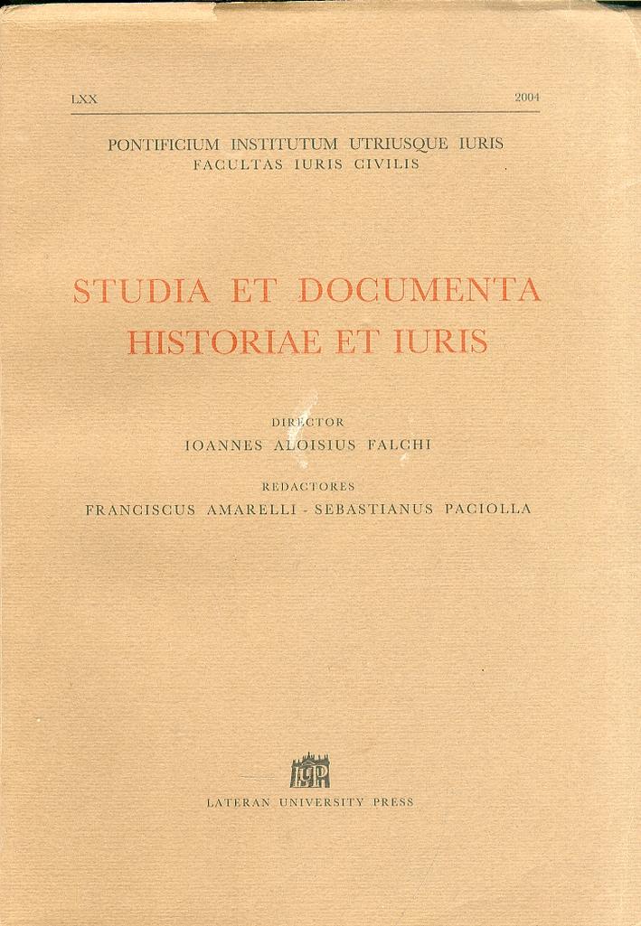 Studia et documenta historiae et iuris. Anno LXX-2004.