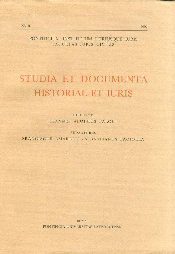 Studia et documenta historiae et iuris. Anno LXVIII-2002