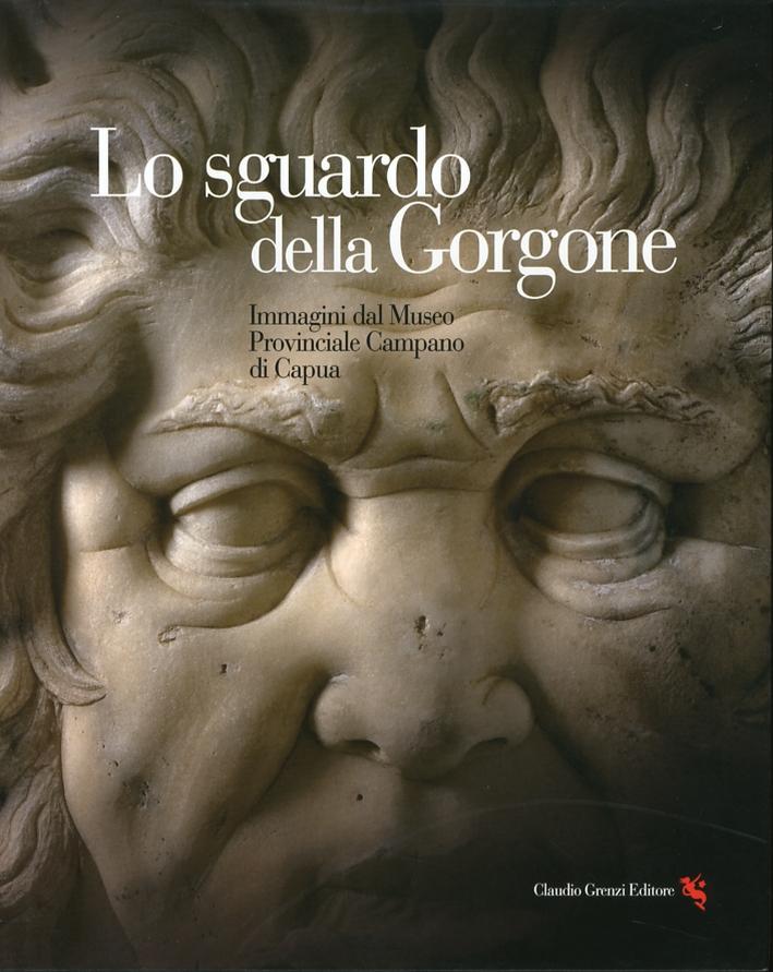 Lo sguardo della Gorgone. Immagini dal Museo Provinciale Campano di Capua