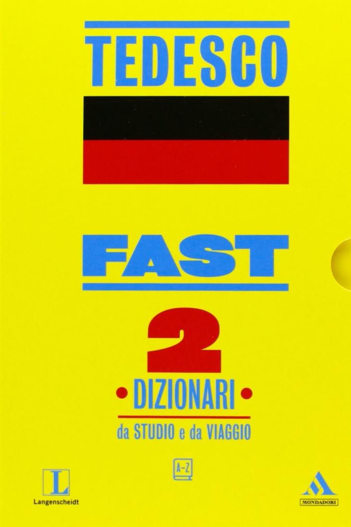 Fast tedesco. Dizionari da studio e da viaggio
