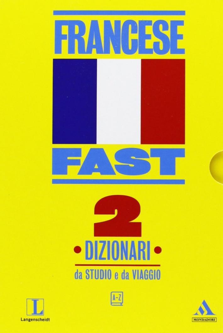 Fast francese. Dizionari da studio e da viaggio