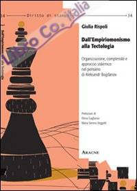 Dall'Empiriomonismo alla Tectologia. Organizzazione, Complessità e Approccio Sistemico nel Pensiero di Aleksandr Bogdanov.