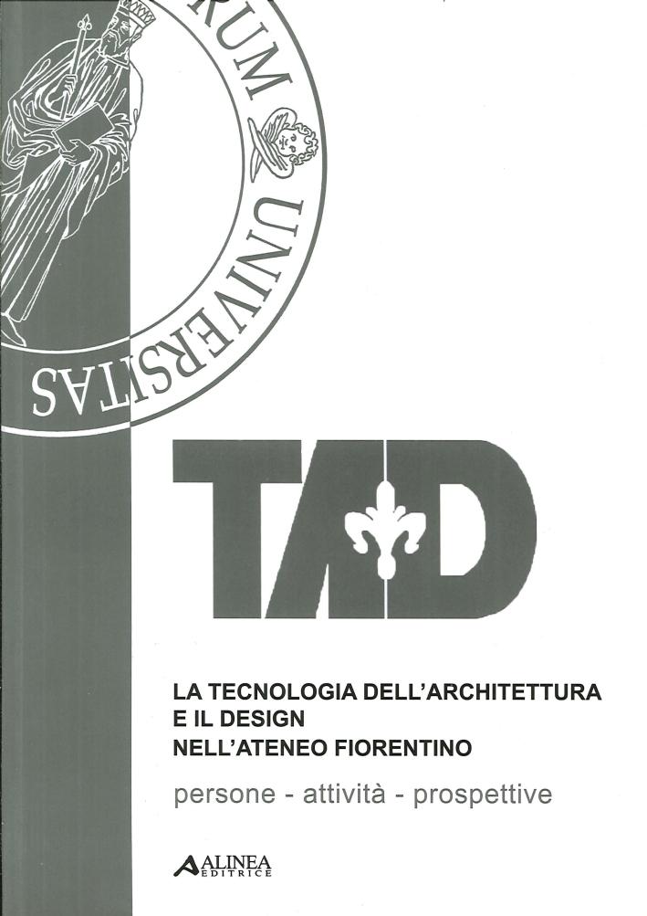 La tecnologia dell'architettura e il design nell'Ateneo Fiorentino