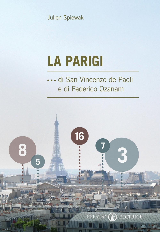 La Parigi ...di san Vincenzo de Paoli e di Federico Ozanam