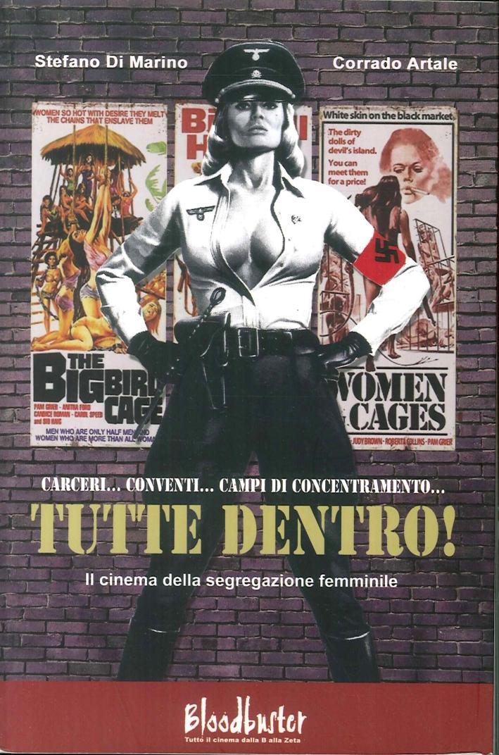 Tutte dentro! Il cinema della segregazione femminile