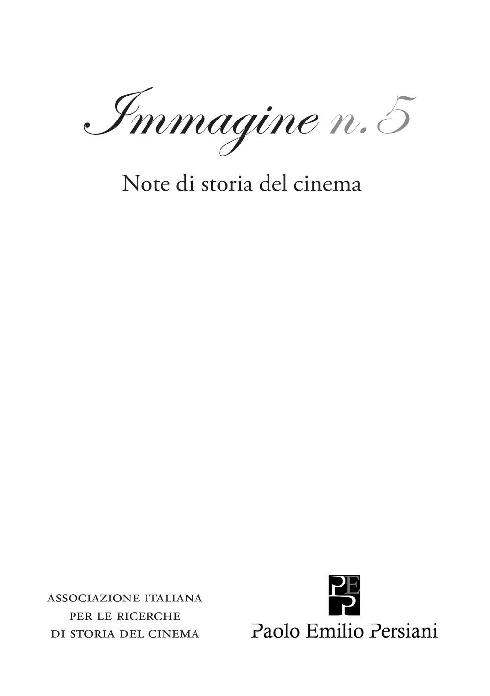 Immagine. Note di storia del cinema. Vol. 5