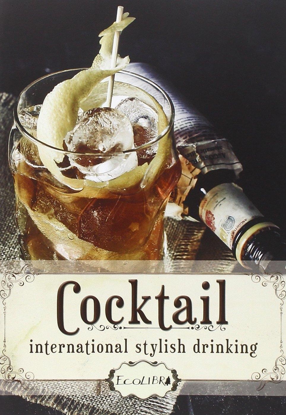Cocktail. International Stilysh Drinking