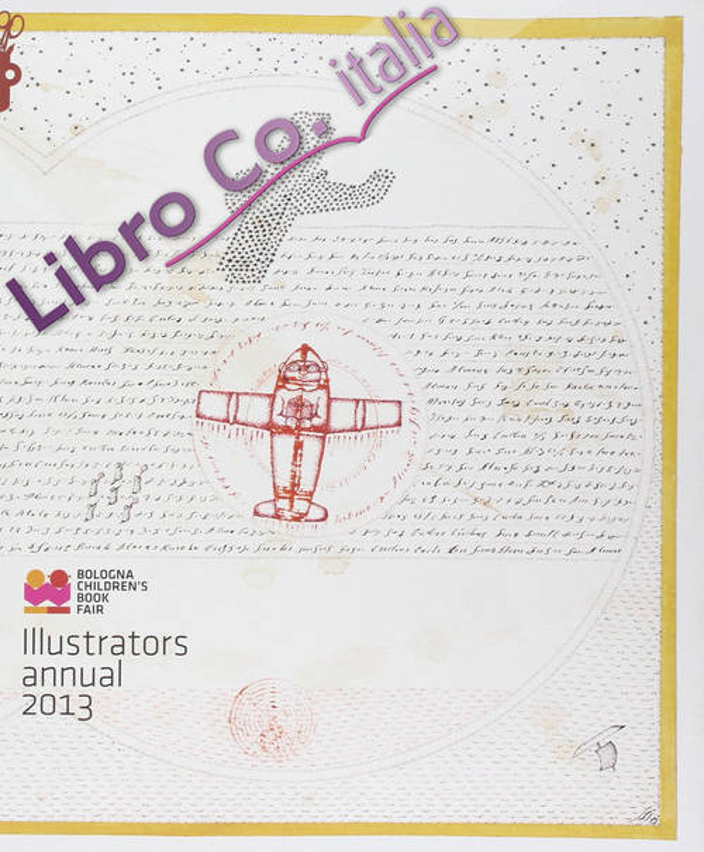 Illustrators. Annual 2013. Ediz. illustrata