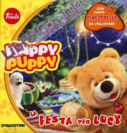La festa per Lucy. Happy Puppy. Ediz. illustrata