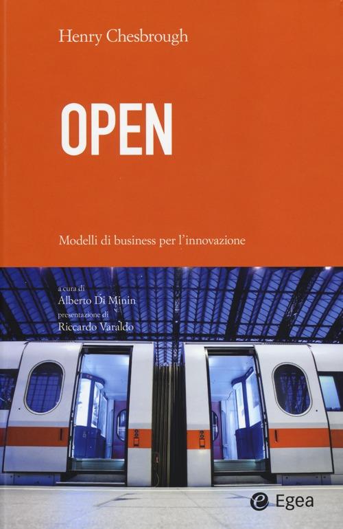Open. Modelli di business per l'innovazione