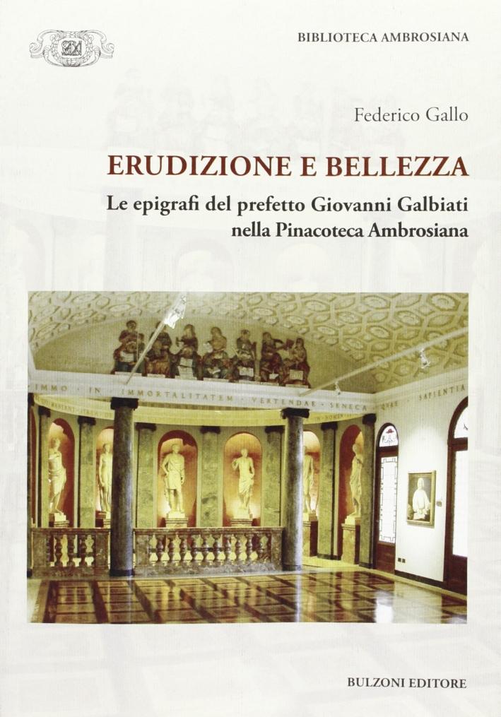 Erudizione e bellezza. Le epigrafi del perfetto G. Galbiati nella Pinacoteca Ambrosiana