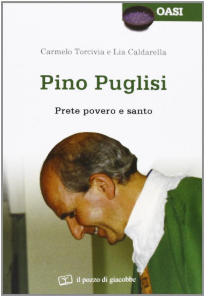 Pino Puglisi. Prete povero e santo
