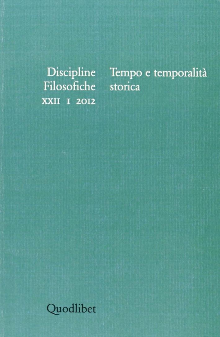Discipline filosofiche (2012). Vol. 1: Tempo e temporalità storica