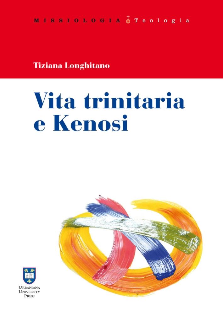 Vita trinitaria e kenosi