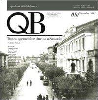 QB. Vol. 8: Teatro, spettacolo e cinema a Sassuolo