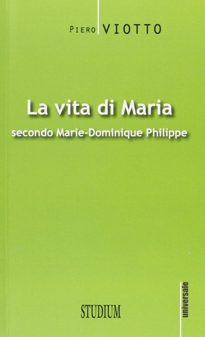 La vita di Maria secondo Marie-Dominique Philippe