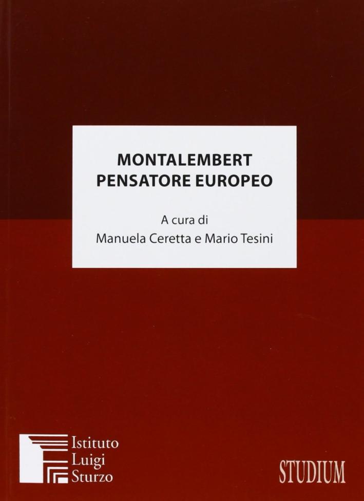 Montalembert pensatore europeo