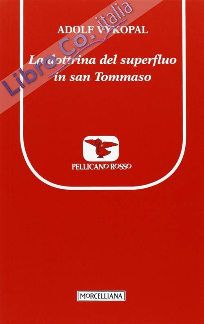 La dottrina del superfluo in san Tommaso