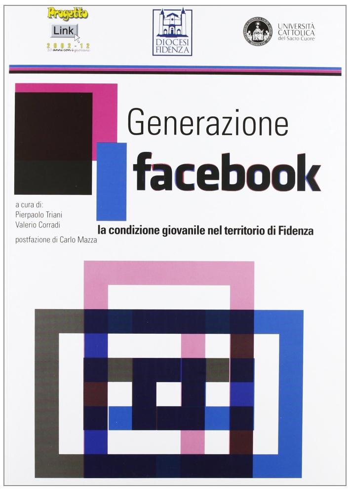 Generazione facebook. La condizione giovanile nel territorio di Fidenza