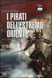 I pirati dell'estremo oriente 811-1639