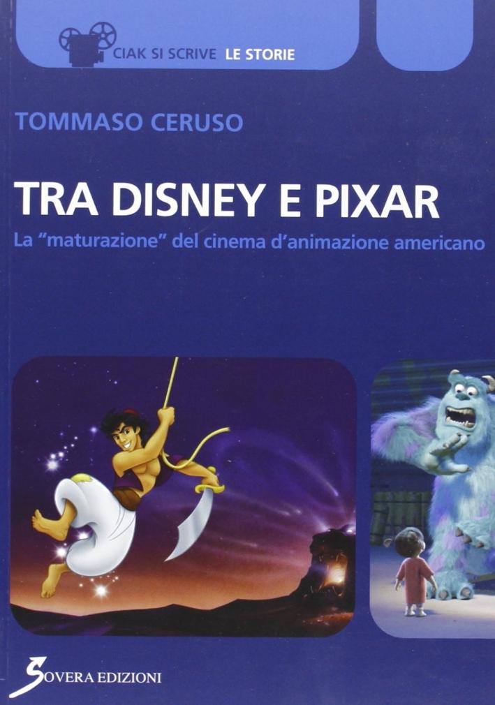 Tra Disney e Pixar. La