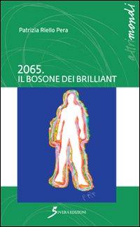 2065. Il bosone dei Brilliant