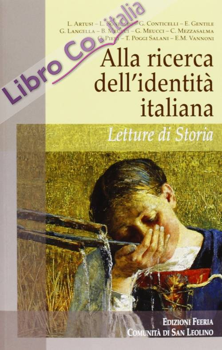 Alla ricerca dell'identità italiana. Letture di storia