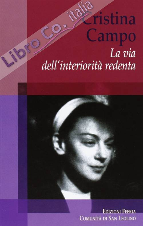 Cristina Campo. La via dell'interiorità redenta