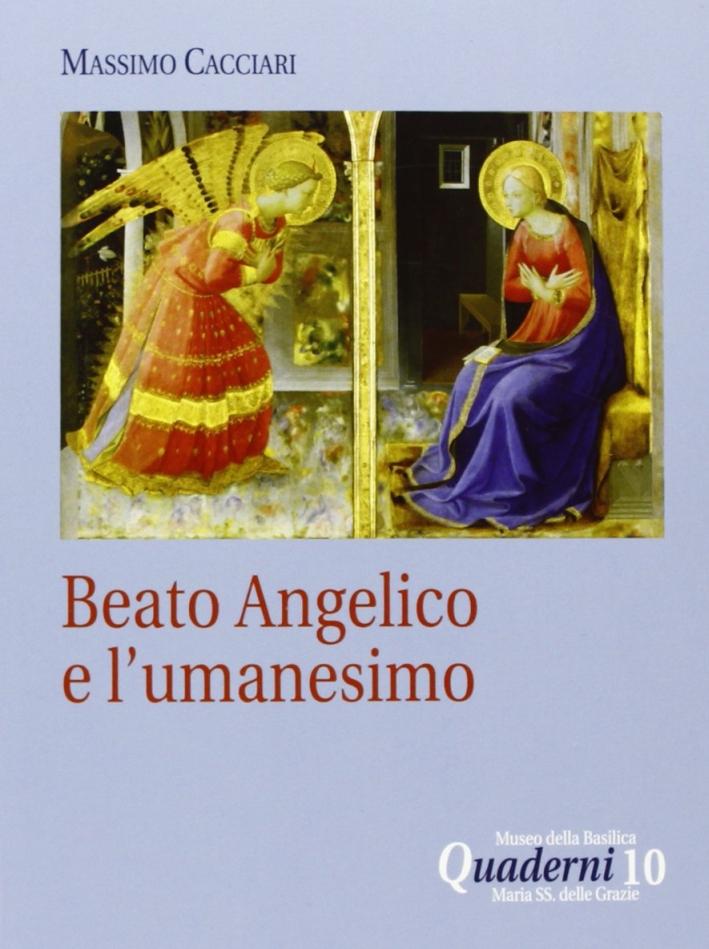 Beato Angelico e l'umanesimo. DVD. Con libro