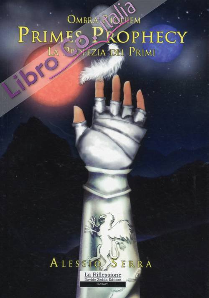 Ombra Requiem. Primes Prophecyla Profezia dei Primi