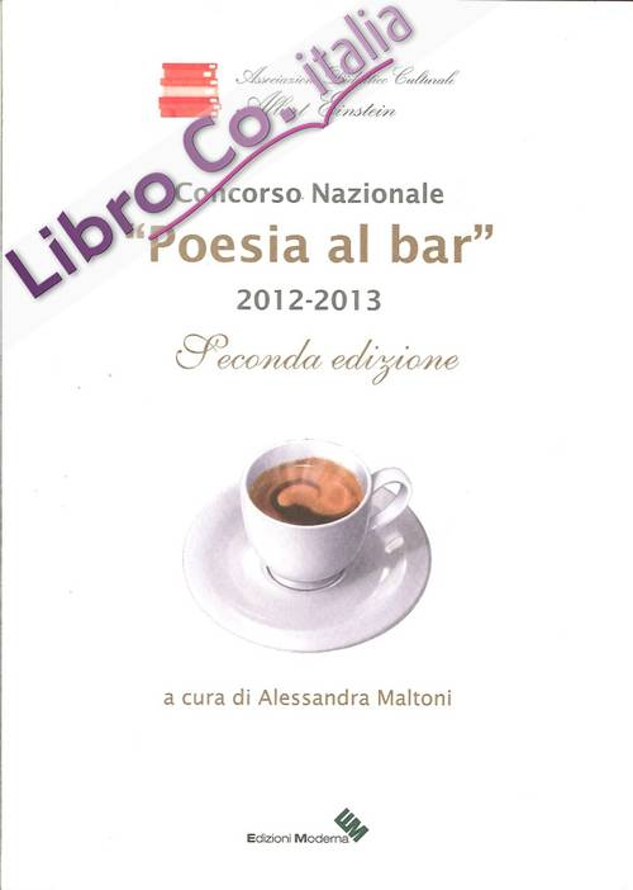 Poesia al bar. 2012-2013. Concorso nazionale